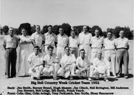 Big Bell Country Week Cricket Team 1952 including my Dad, Bluey Nancarrow