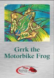 Cover for Grrk the Motorbike Frog book