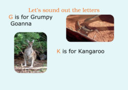 The letters for a Goanna and a Kangaroo